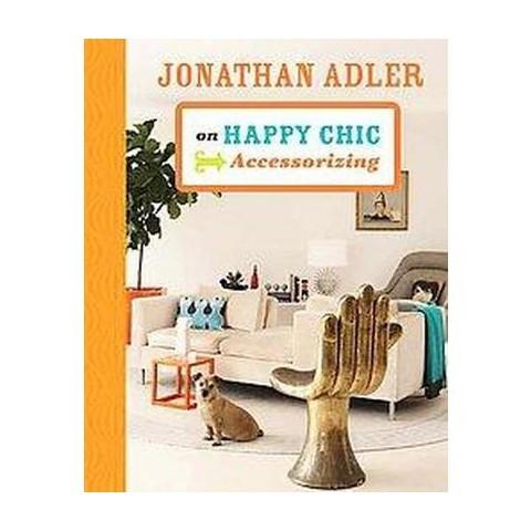 jonathan adler on happy chic accessorizing hard target. Black Bedroom Furniture Sets. Home Design Ideas