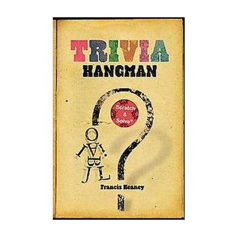 Trivia Hangman (Paperback)