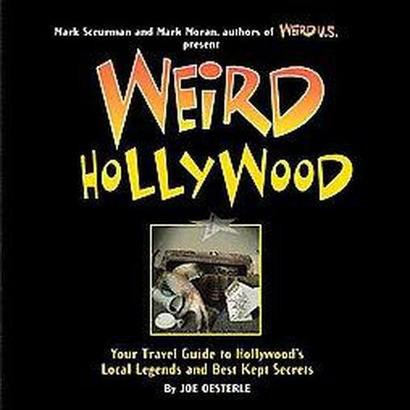 Weird Hollywood (Hardcover)