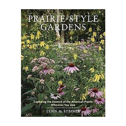 Prairie-Style Gardens (Hardcover)