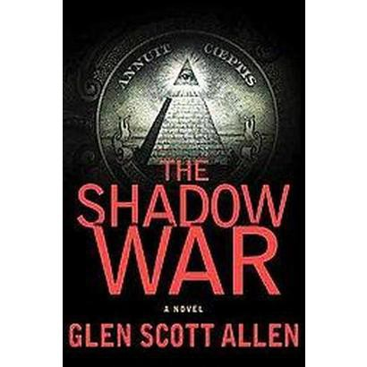 The Shadow War (Hardcover)