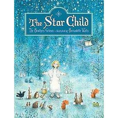The Star Child (Hardcover)