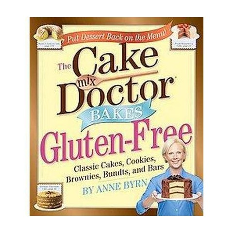 The Cake Mix Doctor Bakes Gluten-free (Hardcover)