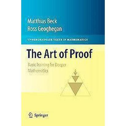 The Art of Proof (Hardcover)