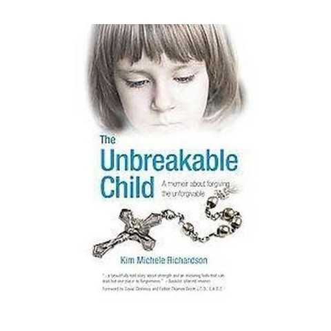 The Unbreakable Child (Paperback)