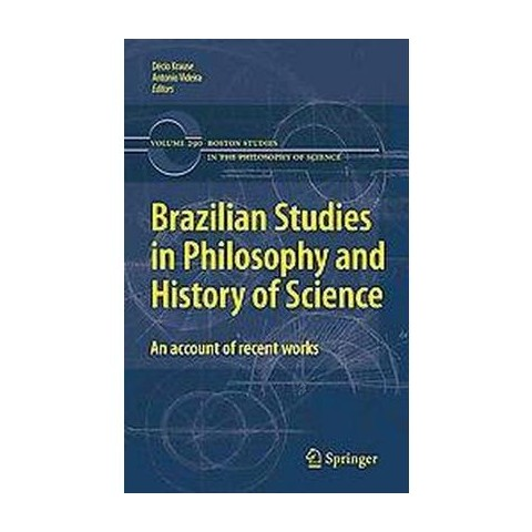 Brazilian Studies in Philosophy and History of Science (Hardcover)