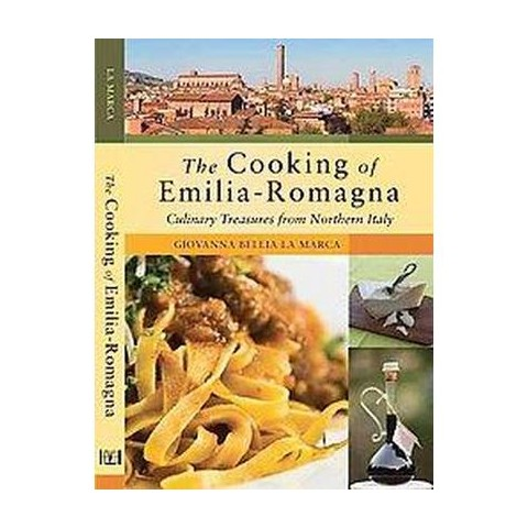 The Cooking of Emilia Romagna (Hardcover)