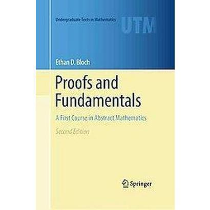 Proofs and Fundamentals (Hardcover)