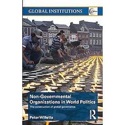 Non-Governmental Organizations in World Politics (Paperback)