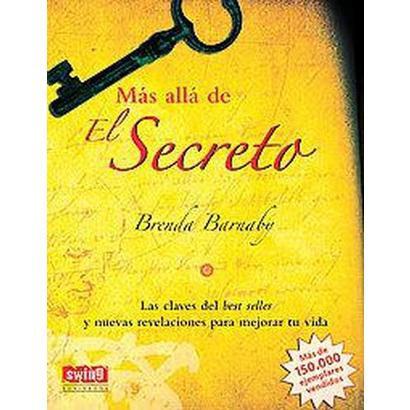 Mas alla de El Secreto / Beyond The Secret (Reprint) (Paperback)