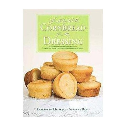 Somebody Stole the Cornbread from My Dressing (Hardcover)