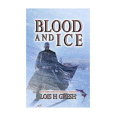 Blood and Ice (Paperback)
