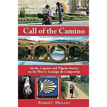 Call of the Camino (Paperback)