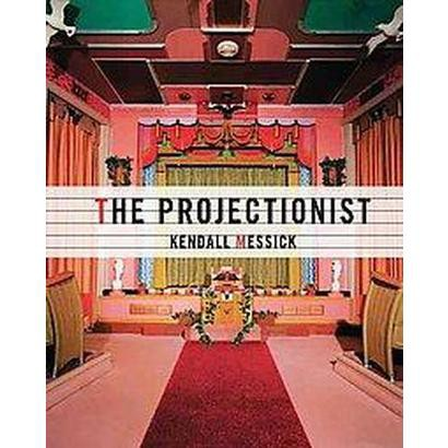 The Projectionist (Hardcover)