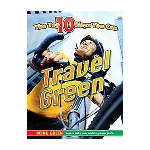 The Top 10 Ways You Can Travel Green (Mixed media product)