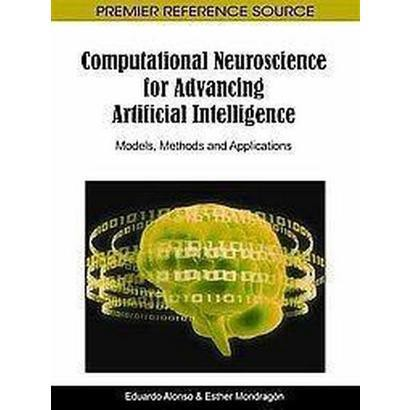 Computational Neuroscience for Advancing Artificial Intelligence (Hardcover)