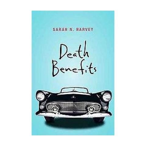 Death Benefits (Paperback)