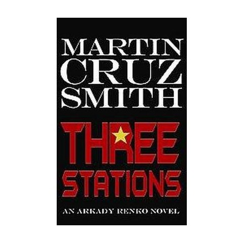 Three Stations (Large Print) (Hardcover)