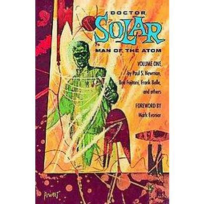 Doctor Solar, Man of the Atom 1 (Paperback)