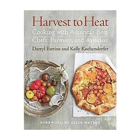 Harvest to Heat (Hardcover)