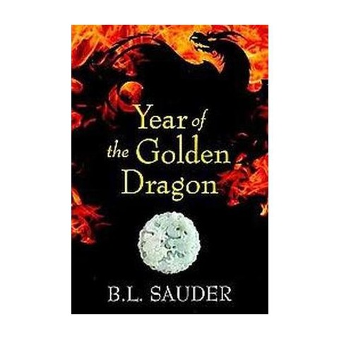 Year of the Golden Dragon (Paperback)