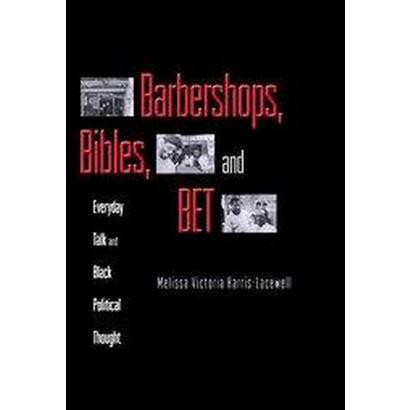 Barbershops, Bibles, and Bet (Paperback)