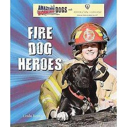 Fire Dog Heroes (Hardcover)