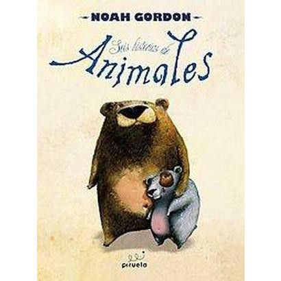 Seis historias de animales / Sam and Other Animal Stories (Hardcover)