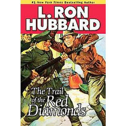 Trail of the Red Diamonds (Reprint) (Paperback)