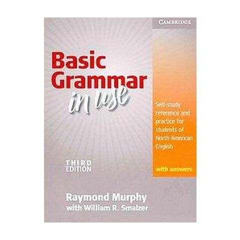 Basic Grammar in Use with Answers ( Grammar in Use) (Student) (Paperback)