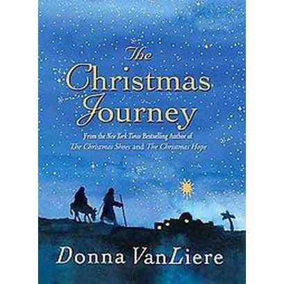 The Christmas Journey (Hardcover)