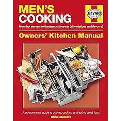 Men's Cooking Owners' Kitchen Manual (Hardcover)