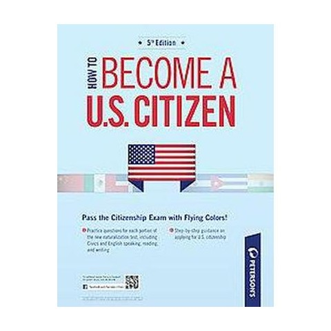How to Become A U.S. Citizen (Study Guide) (Paperback)