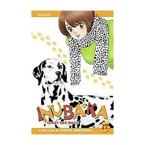 Inubaka: Crazy for Dogs, 17 (Paperback)