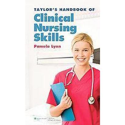 Taylor's Handbook of Clinical Nursing Skills (Mixed media product)
