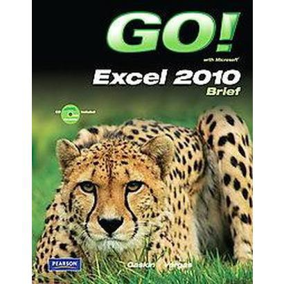 Go! With Excel 2010 Brief (Mixed media product)