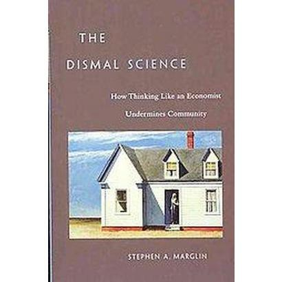 The Dismal Science (Paperback)