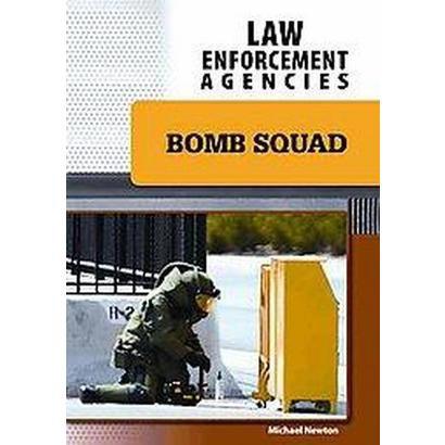 Bomb Squad (Hardcover)
