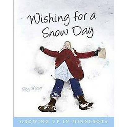 Wishing for a Snow Day (Paperback)