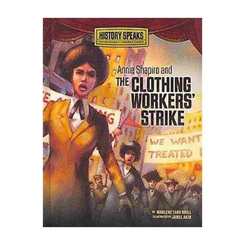 Annie Shapiro and the Clothing Workers' Strike (Hardcover)