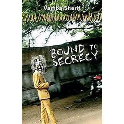 Bound to Secrecy (Paperback)