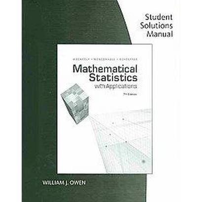 Mathematical Statistics With Applications (Student / Solution Manual) (Paperback)