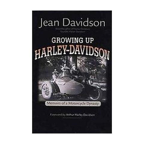 Growing Up Harley-Davidson (Hardcover)