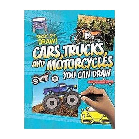 Cars, Trucks, and Motorcycles You Can Draw (Hardcover)
