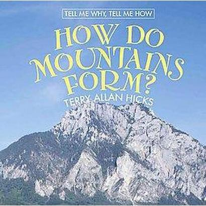 How Do Mountains Form? (Hardcover)