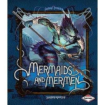 Mermaids and Mermen (Hardcover)