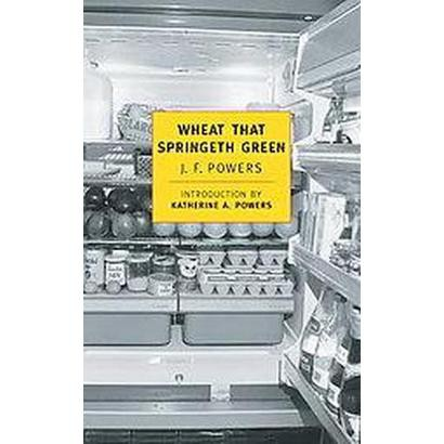 Wheat That Springeth Green (Paperback)