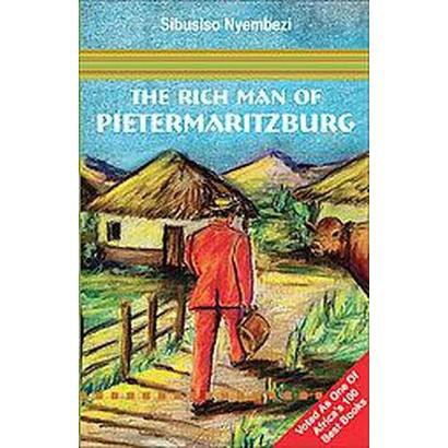 The Rich Man of Pietermaritzburg (Paperback)