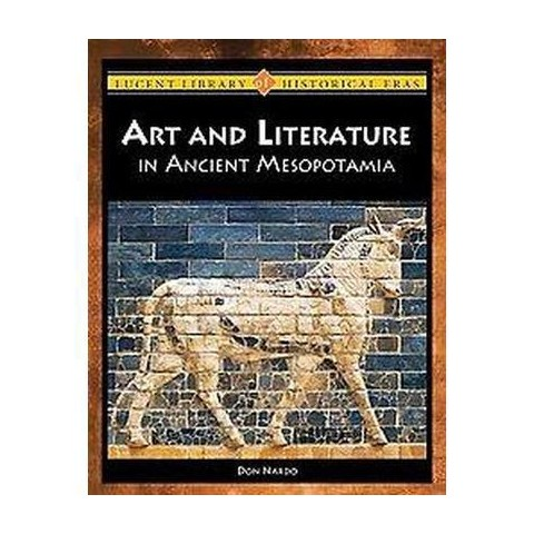 Arts and Literature in Ancient Mesopotamia (Hardcover)