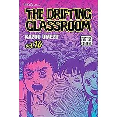 The Drifting Classroom 10 (Paperback)